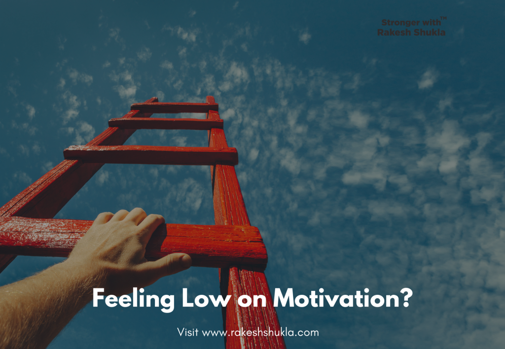 Feeling Low on Motivation?