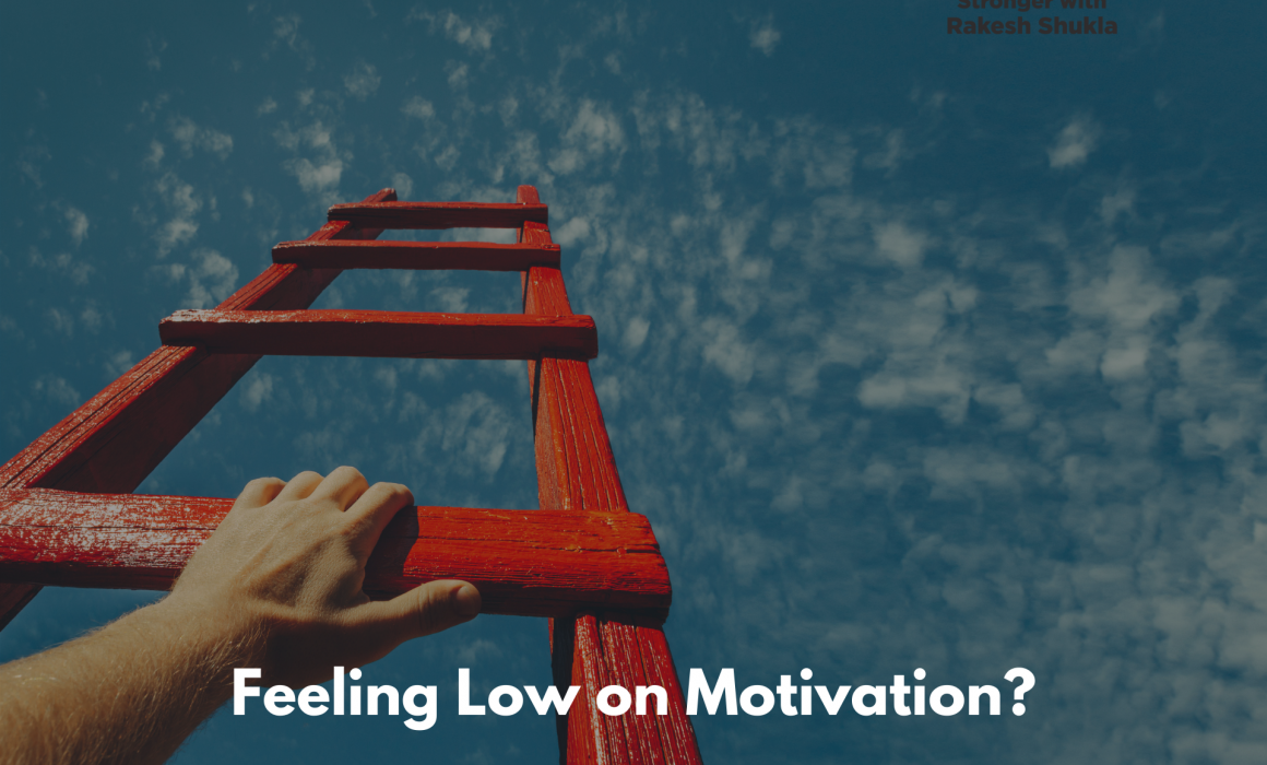 Feeling Low on Motivation?